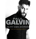 Paul Galvin: In My Own Words: The Autobiography