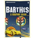 Introducing Barthes: A Graphic Guide