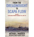 From the Dreadnought to Scapa Flow: Volume 5: Victory and Aftermath January 1918-June 1919