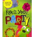 Rock Your Party: Packed with Creative Craft Activites