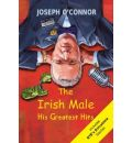 The Irish Male: His Greatest Hits