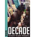 Decade: Twenty New Plays About 9/11 and Its Legacy