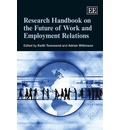 Research Handbook on the Future of Work and Employment Relations