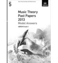 Music Theory Past Papers 2013 Model Answers, ABRSM Grade 5