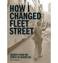 How I Changed Fleet Street