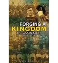 Forging a Kingdom: The GAA in Kerry 1884-1934