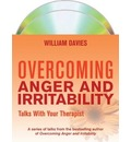 Overcoming Anger and Irritability: Talks with Your Therapist