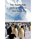 "The South Pole; An Account of the Norwegian Antarctic Expedition in the ""Fram,"" 1910-12. Volumes I and II"