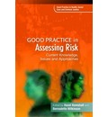 Good Practice in Assessing Risk: v. 3: Current Knowledge, Issues and Approaches