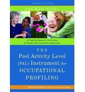 The Pool Activity Level (PAL) Instrument for Occupational Profiling: A Practical Resource for Carers of People with Cognitive Impairment