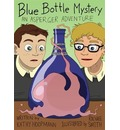 BLUE BOTTLE MYSTERY AN ASPERGER AD