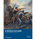 A World Aflame: Interwar Wargame Rules, 1918-39