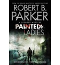 Painted Ladies (A Spenser Mystery)