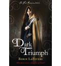 Dark Triumph: Book 2 of His Fair Assassin Series