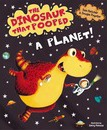 The Dinosaur That Pooped a Planet