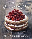 Scandinavian Baking: Loving Baking at Home