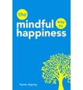 The Mindful Way to Happiness