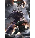 Soul Drinkers: Annihilation: The Second Omnibus