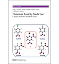 Chemical Toxicity Prediction: Category Formation and Read-across