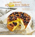 Savory Gluten-Free Baker: 60 Delicious Recipes for the Gluten Intolerant