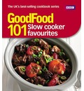 Good Food: Slow Cooker Favourites: Triple-tested Recipes