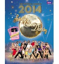 Official Strictly Come Dancing Annual 2014: The Official Companion to the Hit BBC Series