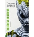 Doctor Who: Scales of Injustice: The Monster Collection Edition