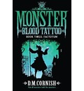 Monster Blood Tattoo: Factotum: Book 3