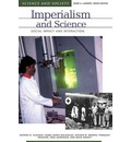 Imperialism and Science: Social Impact and Interaction