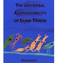 The Universal Addressability of Dumb Things: Mark Leckey Curates