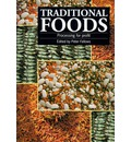 Traditional Foods: Processing for Profit