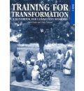 Training for Transformation (IV): Book 4: A Handbook for Community Workers