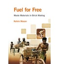Fuel for Free?: Waste Materials in Brick Making