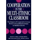 Cooperation in the Multi-ethnic Classroom: The Impact of Cooperative Group Work on Social Relationships in Middle Schools