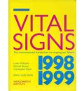 Vital Signs 1998-1999 1998-1999: The Environmental Trends That are Shaping Our Future