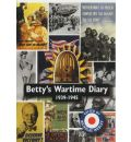 Betty's Wartime Diary 1939-1945