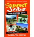 Summer Jobs Worldwide 2010: Make the Most of the Summer Break