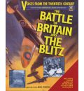 Voices from the Twentieth Century: The Battle of Britain and the Blitz
