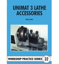 Unimat III Lathe Accessories