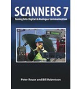 Scanners 7: Tuning Into Digital & Analogue Communication