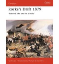 Rorke's Drift, 1879: Pinned Like Rats in a Hole