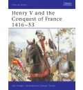 Henry V and the Conquest of France, 1416-53