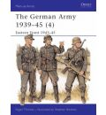 The German Army, 1939-45: Eastern Front, 1943-45 v. 4