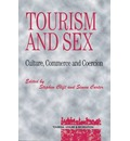 Tourism and Sex: Culture, Commerce and Coercion