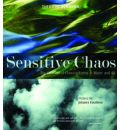 Sensitive Chaos: Creation of Flowing Forms in Water and Air