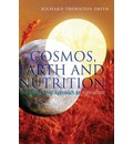 Cosmos, Earth and Nutrition: The Biodynamic Approach to Agriculture