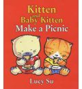 Kitten and Baby Kitten Make a Picnic