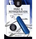 HVAC and Refrigeration Ebook Collection: Heating, Ventilating, Air Conditioning and Refrigeration Ultimate CD