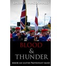 Blood and Thunder: Inside an Ulster Protestant Band