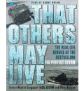 That Others May Live: A PJ's Life